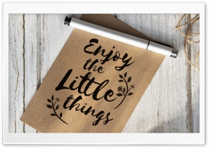 Enjoy Little Things HD Wide Wallpaper for 4K UHD Widescreen desktop & smartphone
