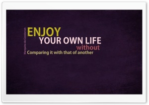 Enjoy Your Life HD Wide Wallpaper for 4K UHD Widescreen desktop & smartphone