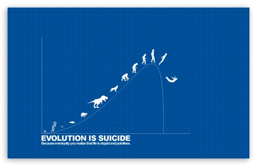 Evolution is Suicide ❤ 4K UHD Wallpaper for Wide 16:10 5:3 Widescreen WHXGA WQXGA WUXGA WXGA WGA ; 4K UHD 16:9 Ultra High Definition 2160p 1440p 1080p 900p 720p ; Standard 4:3 5:4 3:2 Fullscreen UXGA XGA SVGA QSXGA SXGA DVGA HVGA HQVGA ( Apple PowerBook G4 iPhone 4 3G 3GS iPod Touch ) ; Tablet 1:1 ; iPad 1/2/Mini ; Mobile 4:3 5:3 3:2 16:9 5:4 - UXGA XGA SVGA WGA DVGA HVGA HQVGA ( Apple PowerBook G4 iPhone 4 3G 3GS iPod Touch ) 2160p 1440p 1080p 900p 720p QSXGA SXGA ; Dual 4:3 5:4 UXGA XGA SVGA QSXGA SXGA ;