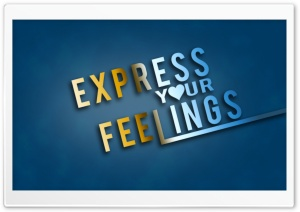 Express Yours Feelings HD Wide Wallpaper for Widescreen