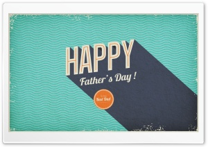 Fathers Day HD Wide Wallpaper for Widescreen