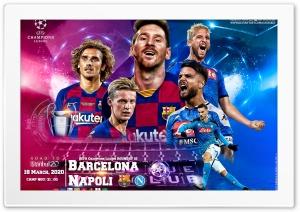 FC BARCELONA - NAPOLI CHAMPIONS LEAGUE 2020 Ultra HD Wallpaper for 4K UHD Widescreen desktop, tablet & smartphone