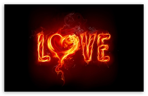 Fire Love ❤ 4K UHD Wallpaper for Wide 16:10 5:3 Widescreen WHXGA WQXGA WUXGA WXGA WGA ; 4K UHD 16:9 Ultra High Definition 2160p 1440p 1080p 900p 720p ; Standard 4:3 5:4 3:2 Fullscreen UXGA XGA SVGA QSXGA SXGA DVGA HVGA HQVGA ( Apple PowerBook G4 iPhone 4 3G 3GS iPod Touch ) ; Tablet 1:1 ; iPad 1/2/Mini ; Mobile 4:3 5:3 3:2 16:9 5:4 - UXGA XGA SVGA WGA DVGA HVGA HQVGA ( Apple PowerBook G4 iPhone 4 3G 3GS iPod Touch ) 2160p 1440p 1080p 900p 720p QSXGA SXGA ; Dual 16:10 4:3 5:4 WHXGA WQXGA WUXGA WXGA UXGA XGA SVGA QSXGA SXGA ;