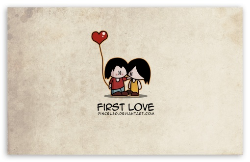 First Love HD wallpaper for Standard 4:3 5:4 Fullscreen UXGA XGA SVGA QSXGA SXGA ; Wide 16:10 5:3 Widescreen WHXGA WQXGA WUXGA WXGA WGA ; HD 16:9 High Definition WQHD QWXGA 1080p 900p 720p QHD nHD ; Other 3:2 DVGA HVGA HQVGA devices ( Apple PowerBook G4 iPhone 4 3G 3GS iPod Touch ) ; Mobile VGA WVGA iPhone iPad PSP Phone - VGA QVGA Smartphone ( PocketPC GPS iPod Zune BlackBerry HTC Samsung LG Nokia Eten Asus ) WVGA WQVGA Smartphone ( HTC Samsung Sony Ericsson LG Vertu MIO ) HVGA Smartphone ( Apple iPhone iPod BlackBerry HTC Samsung Nokia ) Sony PSP Zune HD Zen ; Tablet 2 ;