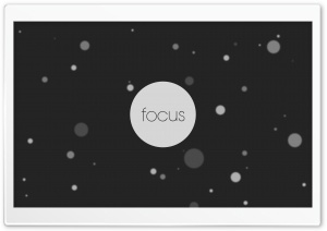 Focus HD Wide Wallpaper for Widescreen