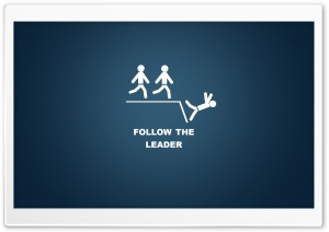 Follow the Leader HD Wide Wallpaper for 4K UHD Widescreen desktop & smartphone