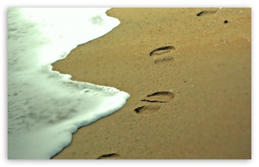 Footprints in the Sand HD wallpaper for Standard 4:3 5:4 Fullscreen UXGA XGA SVGA QSXGA SXGA ; Wide 16:10 5:3 Widescreen WHXGA WQXGA WUXGA WXGA WGA ; HD 16:9 High Definition WQHD QWXGA 1080p 900p 720p QHD nHD ; Other 3:2 DVGA HVGA HQVGA devices ( Apple PowerBook G4 iPhone 4 3G 3GS iPod Touch ) ; Mobile VGA WVGA iPhone iPad PSP Phone - VGA QVGA Smartphone ( PocketPC GPS iPod Zune BlackBerry HTC Samsung LG Nokia Eten Asus ) WVGA WQVGA Smartphone ( HTC Samsung Sony Ericsson LG Vertu MIO ) HVGA Smartphone ( Apple iPhone iPod BlackBerry HTC Samsung Nokia ) Sony PSP Zune HD Zen ; Tablet 2 Android 3 DVGA HVGA HQVGA devices ( Apple PowerBook G4 iPhone 4 3G 3GS iPod Touch ) ;