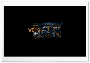 Freelance Switch Work Time Ultra HD Wallpaper for 4K UHD Widescreen desktop, tablet & smartphone
