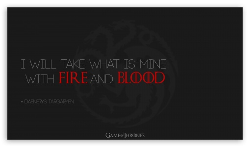 Game of Thrones Quote ❤ 4K UHD Wallpaper for 4K UHD 16:9 Ultra High Definition 2160p 1440p 1080p 900p 720p ; UHD 16:9 2160p 1440p 1080p 900p 720p ; Mobile 16:9 - 2160p 1440p 1080p 900p 720p ; Dual 5:4 QSXGA SXGA ;