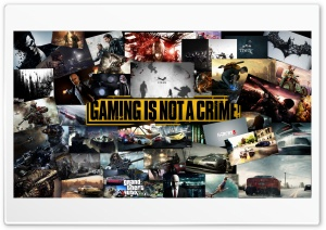 Gameing Is Not A Crime HD Wide Wallpaper for 4K UHD Widescreen desktop & smartphone