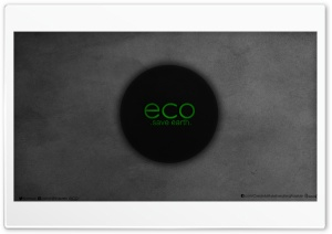 Go ECO Save Earth-black_nithin suren HD Wide Wallpaper for 4K UHD Widescreen desktop & smartphone