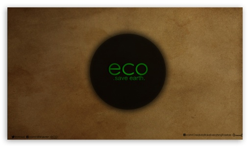 Go ECO Save Earth_nithin suren ❤ 4K UHD Wallpaper for 4K UHD 16:9 Ultra High Definition 2160p 1440p 1080p 900p 720p ; Mobile 4:3 5:3 3:2 16:9 - UXGA XGA SVGA WGA DVGA HVGA HQVGA ( Apple PowerBook G4 iPhone 4 3G 3GS iPod Touch ) 2160p 1440p 1080p 900p 720p ;