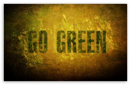 go green ❤ 4K UHD Wallpaper for Wide 16:10 5:3 Widescreen WHXGA WQXGA WUXGA WXGA WGA ; 4K UHD 16:9 Ultra High Definition 2160p 1440p 1080p 900p 720p ; Standard 4:3 5:4 3:2 Fullscreen UXGA XGA SVGA QSXGA SXGA DVGA HVGA HQVGA ( Apple PowerBook G4 iPhone 4 3G 3GS iPod Touch ) ; iPad 1/2/Mini ; Mobile 4:3 5:3 3:2 16:9 5:4 - UXGA XGA SVGA WGA DVGA HVGA HQVGA ( Apple PowerBook G4 iPhone 4 3G 3GS iPod Touch ) 2160p 1440p 1080p 900p 720p QSXGA SXGA ;