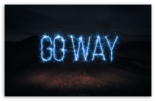 Go Way ❤ 4K UHD Wallpaper for Wide 16:10 5:3 Widescreen WHXGA WQXGA WUXGA WXGA WGA ; 4K UHD 16:9 Ultra High Definition 2160p 1440p 1080p 900p 720p ; Standard 4:3 5:4 3:2 Fullscreen UXGA XGA SVGA QSXGA SXGA DVGA HVGA HQVGA ( Apple PowerBook G4 iPhone 4 3G 3GS iPod Touch ) ; Tablet 1:1 ; iPad 1/2/Mini ; Mobile 4:3 5:3 3:2 16:9 5:4 - UXGA XGA SVGA WGA DVGA HVGA HQVGA ( Apple PowerBook G4 iPhone 4 3G 3GS iPod Touch ) 2160p 1440p 1080p 900p 720p QSXGA SXGA ;