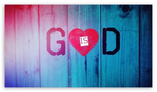 God Is Love 4k Hd Desktop Wallpaper For 4k Ultra Hd Tv