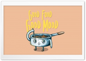 Good Food, Good Mood HD Wide Wallpaper for Widescreen