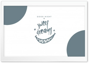 GOOD NIGHT and SWEET DREAMS HD Wide Wallpaper for 4K UHD Widescreen desktop & smartphone