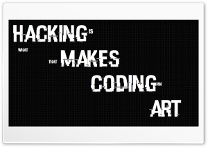 Hacking is Art HD Wide Wallpaper for Widescreen