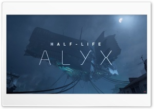 Half-Life Alyx Ultra HD Wallpaper for 4K UHD Widescreen desktop, tablet & smartphone
