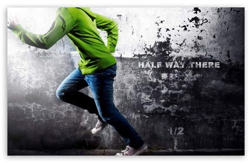 Halfway There HD wallpaper for Wide 16:10 5:3 Widescreen WHXGA WQXGA WUXGA WXGA WGA ; HD 16:9 High Definition WQHD QWXGA 1080p 900p 720p QHD nHD ; Standard 4:3 5:4 3:2 Fullscreen UXGA XGA SVGA QSXGA SXGA DVGA HVGA HQVGA devices ( Apple PowerBook G4 iPhone 4 3G 3GS iPod Touch ) ; Tablet 1:1 ; iPad 1/2/Mini ; Mobile 4:3 5:3 3:2 16:9 5:4 - UXGA XGA SVGA WGA DVGA HVGA HQVGA devices ( Apple PowerBook G4 iPhone 4 3G 3GS iPod Touch ) WQHD QWXGA 1080p 900p 720p QHD nHD QSXGA SXGA ;