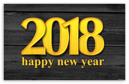 Happy New Year 2018 ❤ 4K UHD Wallpaper for Wide 16:10 5:3 Widescreen WHXGA WQXGA WUXGA WXGA WGA ; 4K UHD 16:9 Ultra High Definition 2160p 1440p 1080p 900p 720p ; Standard 3:2 Fullscreen DVGA HVGA HQVGA ( Apple PowerBook G4 iPhone 4 3G 3GS iPod Touch ) ; Mobile 5:3 3:2 16:9 - WGA DVGA HVGA HQVGA ( Apple PowerBook G4 iPhone 4 3G 3GS iPod Touch ) 2160p 1440p 1080p 900p 720p ;