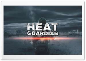 Heat Guardian Main Art HD Wide Wallpaper for Widescreen