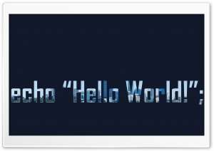 Hello World HD Wide Wallpaper for Widescreen
