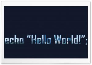 Hello World Ultra HD Wallpaper for 4K UHD Widescreen desktop, tablet & smartphone