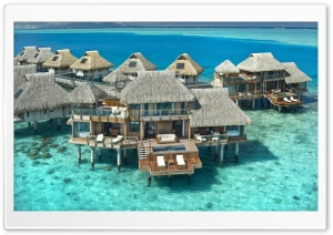 Hilton Bora Bora Nui Resort, French Polynesia Ultra HD Wallpaper for 4K UHD Widescreen desktop, tablet & smartphone