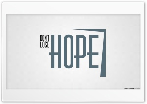 Hope HD Wide Wallpaper for Widescreen