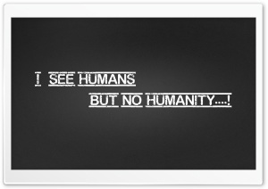 Humanity HD Wide Wallpaper for 4K UHD Widescreen desktop & smartphone
