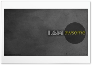 I Am Awsome_nithin suren HD Wide Wallpaper for Widescreen