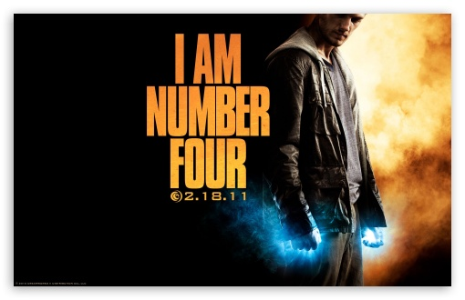 I Am Number Four HD wallpaper for Wide 16:10 5:3 Widescreen WHXGA WQXGA WUXGA WXGA WGA ; HD 16:9 High Definition WQHD QWXGA 1080p 900p 720p QHD nHD ; Standard 4:3 5:4 3:2 Fullscreen UXGA XGA SVGA QSXGA SXGA DVGA HVGA HQVGA devices ( Apple PowerBook G4 iPhone 4 3G 3GS iPod Touch ) ; iPad 1/2/Mini ; Mobile 4:3 5:3 3:2 16:9 5:4 - UXGA XGA SVGA WGA DVGA HVGA HQVGA devices ( Apple PowerBook G4 iPhone 4 3G 3GS iPod Touch ) WQHD QWXGA 1080p 900p 720p QHD nHD QSXGA SXGA ;