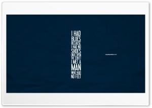 I Haad Blues Ultra HD Wallpaper for 4K UHD Widescreen desktop, tablet & smartphone