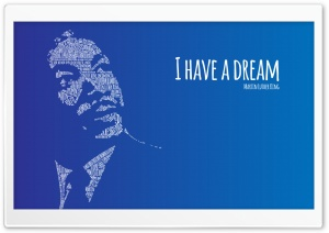 I Have A Dream HD Wide Wallpaper for 4K UHD Widescreen desktop & smartphone