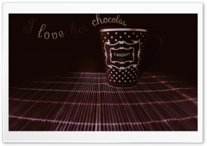 I Love Hot Chocolate II HD Wide Wallpaper for Widescreen