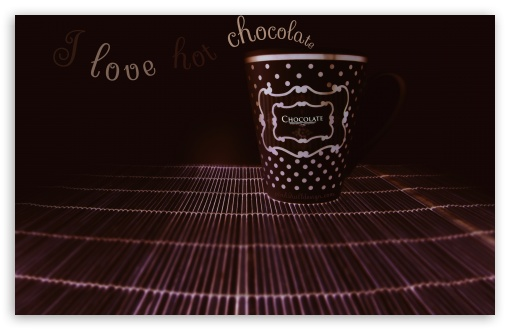 I Love Hot Chocolate II ❤ 4K UHD Wallpaper for Wide 16:10 5:3 Widescreen WHXGA WQXGA WUXGA WXGA WGA ; 4K UHD 16:9 Ultra High Definition 2160p 1440p 1080p 900p 720p ; Standard 4:3 5:4 3:2 Fullscreen UXGA XGA SVGA QSXGA SXGA DVGA HVGA HQVGA ( Apple PowerBook G4 iPhone 4 3G 3GS iPod Touch ) ; Tablet 1:1 ; iPad 1/2/Mini ; Mobile 4:3 5:3 3:2 16:9 5:4 - UXGA XGA SVGA WGA DVGA HVGA HQVGA ( Apple PowerBook G4 iPhone 4 3G 3GS iPod Touch ) 2160p 1440p 1080p 900p 720p QSXGA SXGA ; Dual 4:3 5:4 UXGA XGA SVGA QSXGA SXGA ;