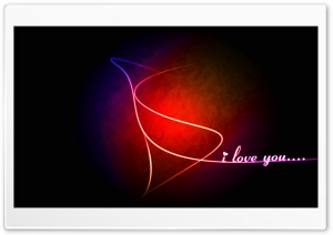 I love you.... HD Wide Wallpaper for 4K UHD Widescreen desktop & smartphone