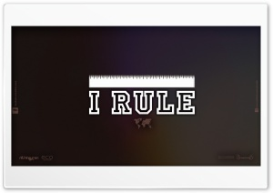 I Rule HD Wide Wallpaper for 4K UHD Widescreen desktop & smartphone