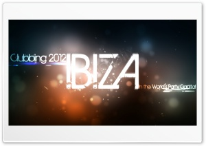 Ibiza Clubbing 2012 - in the World's Party Capital HD Wide Wallpaper for Widescreen