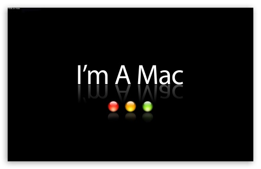 Im A Mac ❤ 4K UHD Wallpaper for Wide 16:10 5:3 Widescreen WHXGA WQXGA WUXGA WXGA WGA ; 4K UHD 16:9 Ultra High Definition 2160p 1440p 1080p 900p 720p ; Standard 4:3 5:4 3:2 Fullscreen UXGA XGA SVGA QSXGA SXGA DVGA HVGA HQVGA ( Apple PowerBook G4 iPhone 4 3G 3GS iPod Touch ) ; Tablet 1:1 ; iPad 1/2/Mini ; Mobile 4:3 5:3 3:2 16:9 5:4 - UXGA XGA SVGA WGA DVGA HVGA HQVGA ( Apple PowerBook G4 iPhone 4 3G 3GS iPod Touch ) 2160p 1440p 1080p 900p 720p QSXGA SXGA ; Dual 16:10 5:3 16:9 4:3 5:4 WHXGA WQXGA WUXGA WXGA WGA 2160p 1440p 1080p 900p 720p UXGA XGA SVGA QSXGA SXGA ;