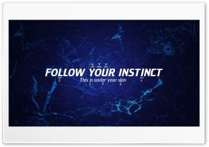 INSTINCT Ultra HD Wallpaper for 4K UHD Widescreen desktop, tablet & smartphone
