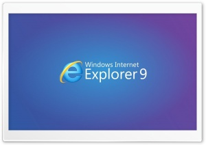 Internet Explorer 9 HD Wide Wallpaper for 4K UHD Widescreen desktop & smartphone