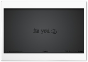 Its You HD Wide Wallpaper for Widescreen