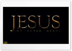 Jesus - Super Hero HD Wide Wallpaper for 4K UHD Widescreen desktop & smartphone