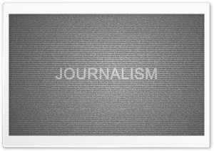 Journalism Typography HD Wide Wallpaper for 4K UHD Widescreen desktop & smartphone