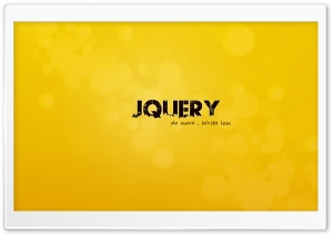 Jquery HD Wide Wallpaper for 4K UHD Widescreen desktop & smartphone