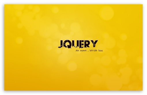 Jquery HD wallpaper for Wide 16:10 5:3 Widescreen WHXGA WQXGA WUXGA WXGA WGA ; HD 16:9 High Definition WQHD QWXGA 1080p 900p 720p QHD nHD ; Standard 4:3 Fullscreen UXGA XGA SVGA ; iPad 1/2/Mini ; Mobile 4:3 5:3 3:2 16:9 - UXGA XGA SVGA WGA DVGA HVGA HQVGA devices ( Apple PowerBook G4 iPhone 4 3G 3GS iPod Touch ) WQHD QWXGA 1080p 900p 720p QHD nHD ;