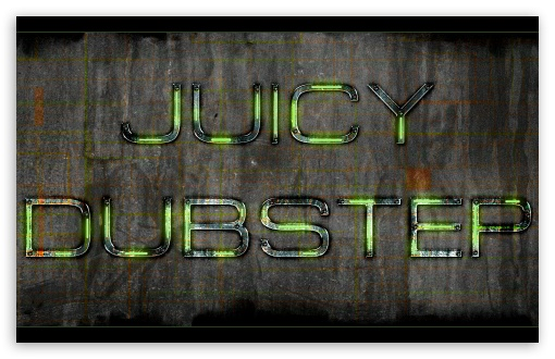 Juicy Dubstep HD wallpaper for Wide 16:10 Widescreen WHXGA WQXGA WUXGA WXGA ; HD 16:9 High Definition WQHD QWXGA 1080p 900p 720p QHD nHD ; Mobile 16:9 - WQHD QWXGA 1080p 900p 720p QHD nHD ;