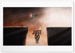 Just Do It Ultra HD Wallpaper for 4K UHD Widescreen desktop, tablet & smartphone